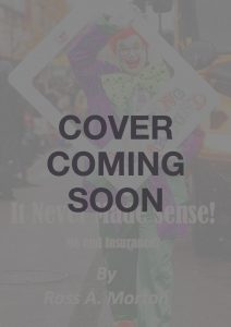 It Never Made Sense! - Cover Coming Soon